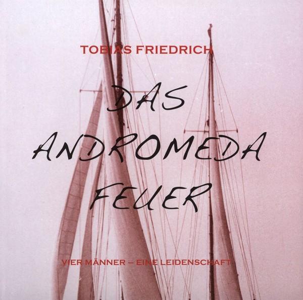9019*01 DAS ANDROMEDA FEUER / Tobias Friedrich