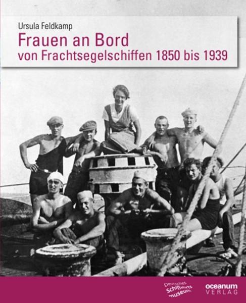9032*02 Frauen an Bord von Frachtsegelschiffen