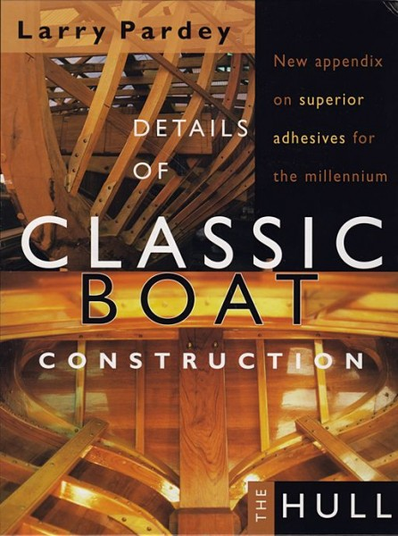 9200*01 CLASSIC BOAT CONSTRUCTION von Larry Pardey